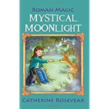 Mystical Moonlight (Roman Magic)