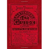 Jerry Thomas Bartenders Guide 1862 Reprint: How to Mix Drinks, or the Bon Vivant's Companion by Dr Jerry Thomas (2016-07-04)