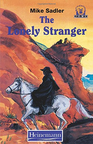 The Lonely Stranger (Junior African Writers: Level 4)