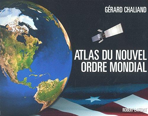 L'Atlas du nouvel ordre mondial