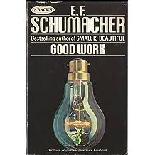 Good Work (Abacus Books)