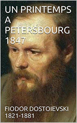 UN PRINTEMPS A PETERSBOURG 1847
