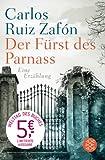 'Der Fürst des Parnass: Eine Erzählung' von Carlos Ruiz Zafón
