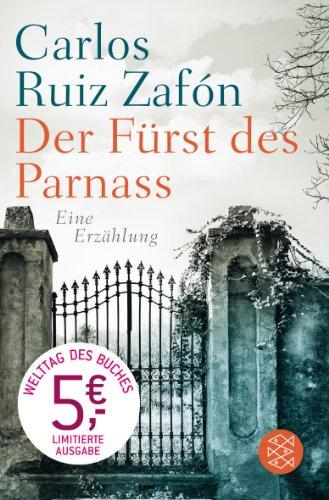 Buchseite und Rezensionen zu 'Der Fürst des Parnass: Eine Erzählung' von Carlos Ruiz Zafón
