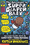 The Adventures of Super Diaper Baby (Super Diaper Baby series Book 1)