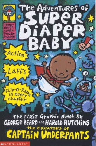 the-adventures-of-super-diaper-baby-super-diaper-baby-series-book-1