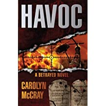 Havoc: A Betrayed Novel by Carolyn McCray (2013-08-22)
