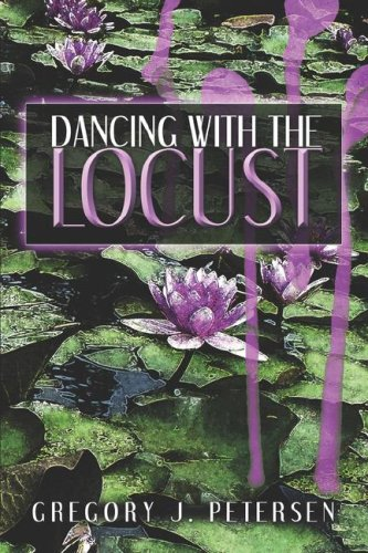 Dancing with the Locust Cover Image
