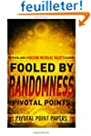Fooled by Randomness Pivotal Points -...