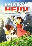 Alba vegana. NaziVegan Heidi: 1 - Magic Press - amazon.it
