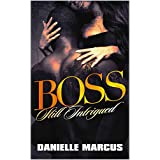 Boss: Still Intrigued (Intrigued By a Boss Book 2) (English Edition)