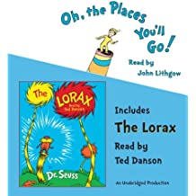 Oh, the Places You'll Go! and The Lorax (Classic Seuss)