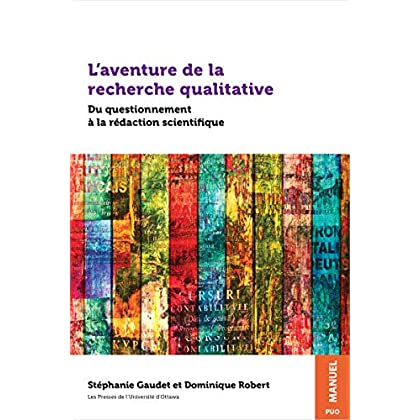 L'aventure de la recherche qualitative: Du questionnement à la rédaction scientifique (Praxis)