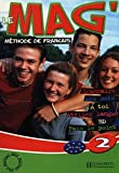 Le Mag' 2: Methode De Francais A1-A2 (French Edition) Student edition by Himber, Celine, Rastello, Charlotte, Gallon, Fabienne (2006) Paperback