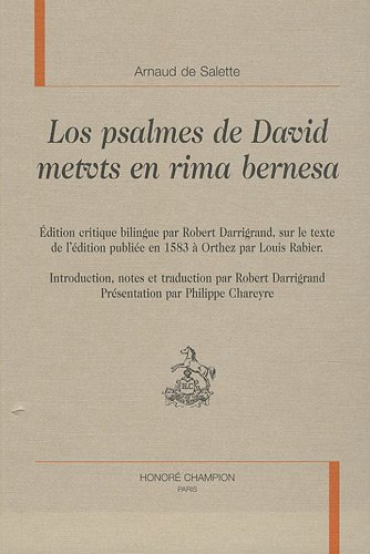 Los psalmes de David metuts en rima bernesa : Edition bilingue français-béarnais