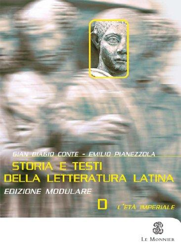 Storia e testi della letteratura latina. Con pagine critiche. Modulo D. Per il triennio del Liceo classico