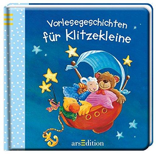Vorlesegeschichten für Klitzekleine (Klitzekleine-Reihe)