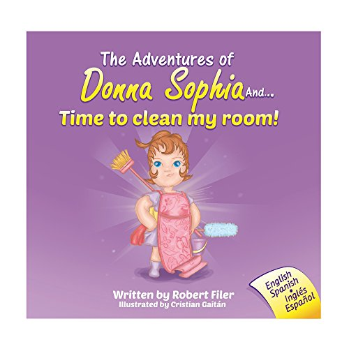 The Adventures of Donna Sophia and...Time to Clean My Room!