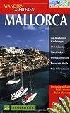 Wandern & Erleben, Mallorca - Wolfgang Heitzmann