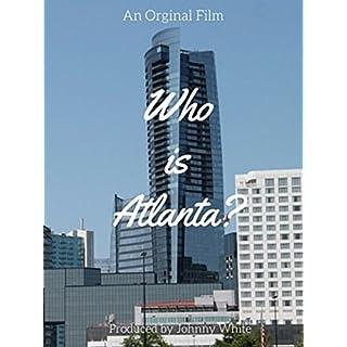 Who Is Atlanta? [OV]