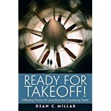 Ready for Takeoff! A Winning Process for Launching Your Engineering Career (Esource: The Prentice Hall Engineering Source) by Dean C. Millar (2010-08-29)