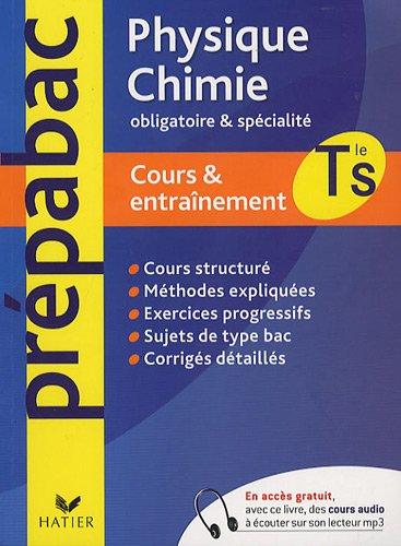 Physique-Chimie Tle S obligatoire et spécialité : Cours et entraînement