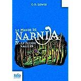 Le Monde de Narnia, IV:Le Prince Caspian