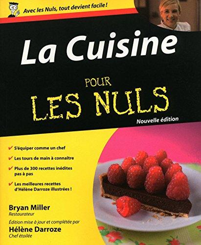 La Cuisine Pour les Nuls, 2e édition par Bryan MILLER