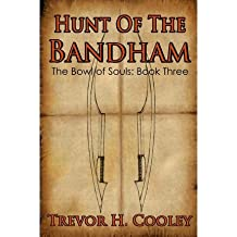 [ Hunt Of The Bandham: The Bowl Of Souls: Book Three ] By Cooley, Trevor H (Author) [ Sep - 2012 ] [ Paperback ]