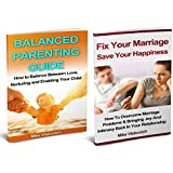 Family relationship: How To Keep a Happy Family Relationship with Marriage Help and Parenting Guide (English Edition)