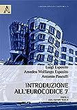 Introduzione all'Eurocodice 7. Parte prima con esempi svolti