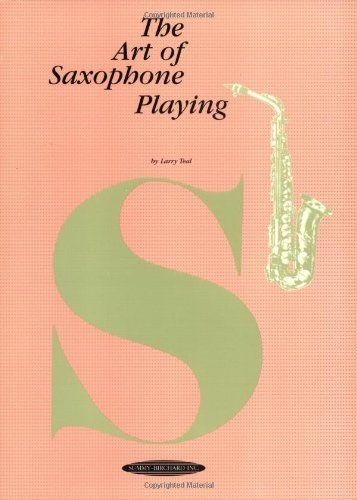 The Art of Saxophone Playing (Edition unknown) by Teal, Larry [Paperback(1963¡ê?]