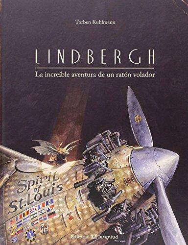 Lindbergh. La Increíble Aventura De Un Ratón Volador (ALBUMES ILUSTRADOS)