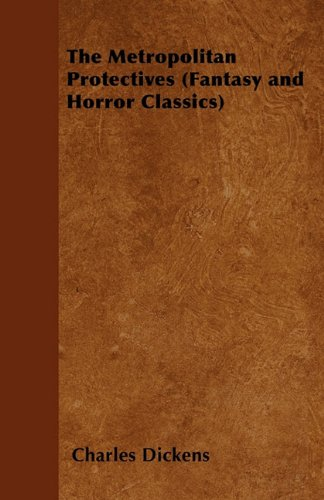 The Metropolitan Protectives (Fantasy and Horror Classics)