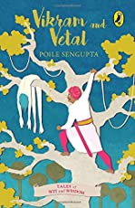 Vikram and Vetal (Tales of Wit and Wisdom)
