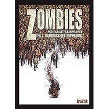 Zombies. Band 3: Handbuch der Verwesung