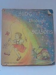 Sing Through the Seasons: Ninety-Nine Songs for Children
