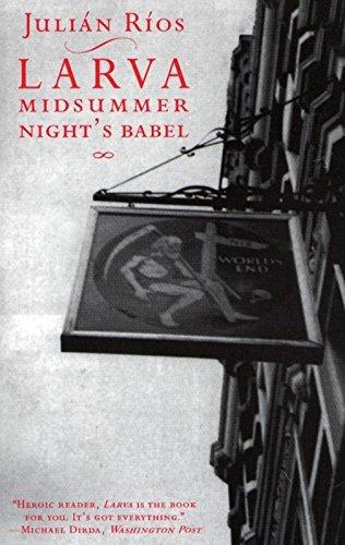 larva-a-midsummer-nights-babel-spanish-literature-series
