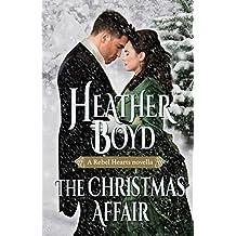 The Christmas Affair (Rebel Hearts Book 3)