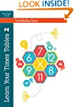 Learn Your Times Tables Book 2 (of 2)...