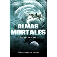Almas mortales (Spanish Edition)