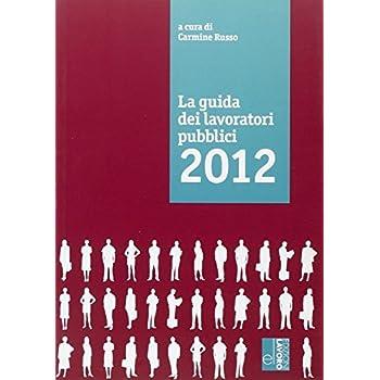 La Guida Dei Lavoratori Pubblici 2012