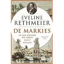 De Markies: En zijn kolonie die nooit heeft bestaan