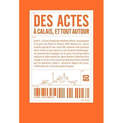 Des actes à Calais et tout autour