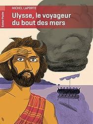 Ulysse, le voyageur du bout des mers