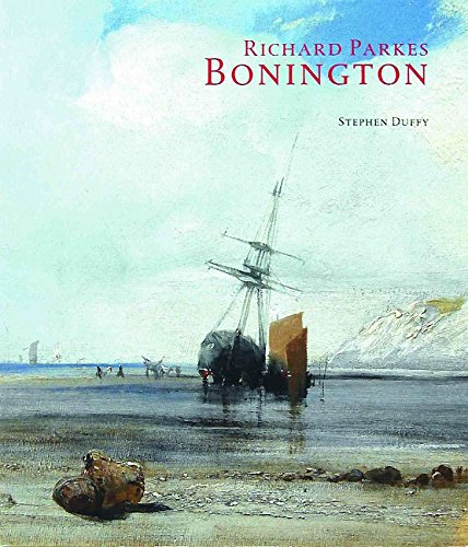 Richard Parkes Bonington par Stephen Duffy