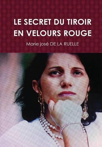 Royalty Velour (Le Secret Du Tiroir En Velours Rouge)