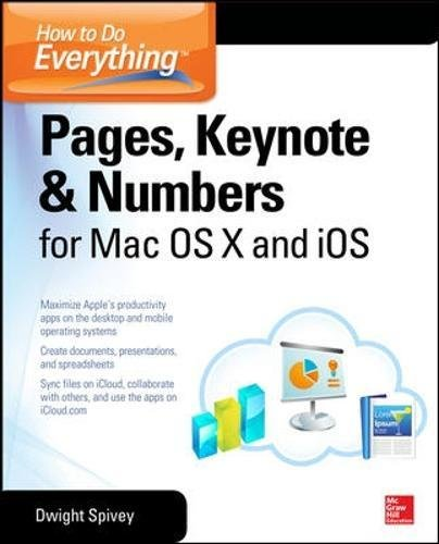 Preisvergleich Produktbild How to Do Everything: Pages,  Keynote & Numbers for OS X and iOS