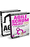 Agile Product Management: Agile Scrum Project Tips & Agile: The Complete Overview of Agile Principles and Practices (scrum, scrum master, agile development, ... software development) (English Edition)