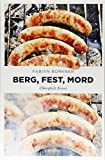 Berg, Fest, Mord: Oberpfalz Krimi - Fabian Borkner